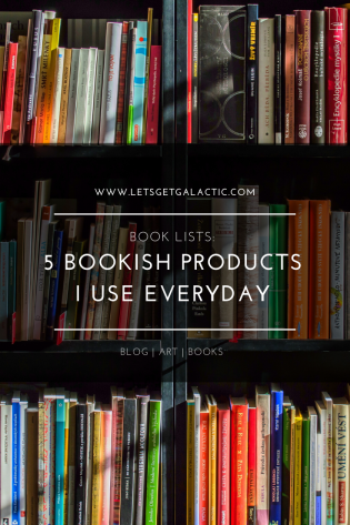 5 Bookish Products I Use Everyday