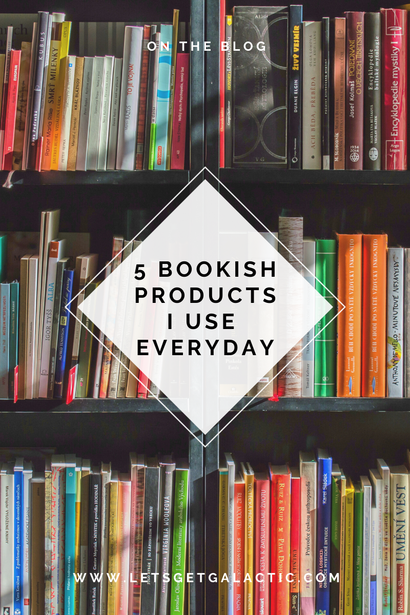 5 Bookish Products I Use Everyday