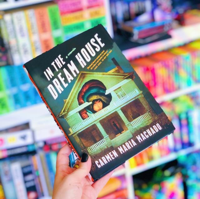 In the Dream House by Carmen Maria Machado Book Cover